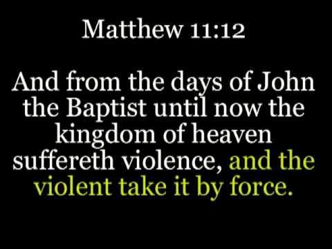 Matt. 11:12
